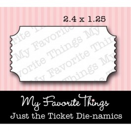 DC460: Die-namics Just the Ticket DIE ONLY